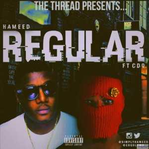 Hameed - Regular ft. CDQ